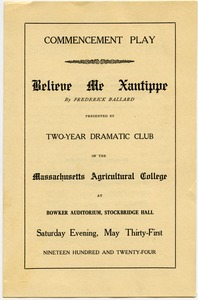 Thumbnail of Believe me Xanthippe, by Frederick Ballard Commencement show presented by the two-year class of 1922, Massachusetts             Agricultural College