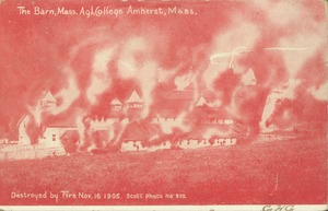 Thumbnail of The  Barn, Mass. Agl. College, Amherst, Mass. Destroyed by fire, Nov. 16, 1905