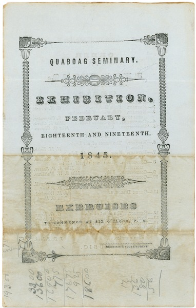 Quaboag Seminary: Exhibition, February eighteenth and nineteenth, 1845: Exercises to commence at             six o'clock, P.M., February 1845