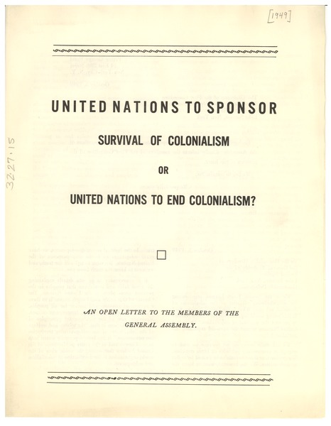 United Nations to sponsor survival of colonialism or United Nations to end colonialism?, October 5, 1949