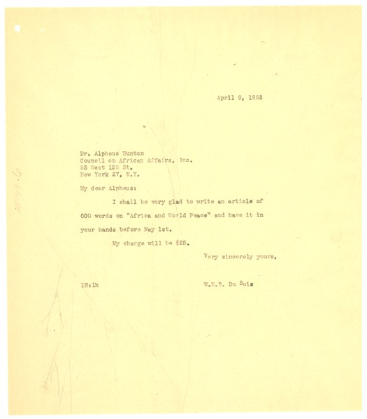 Letter from W. E. B. Du Bois to Dr. Alphaeus Hunton, April 9, 1953