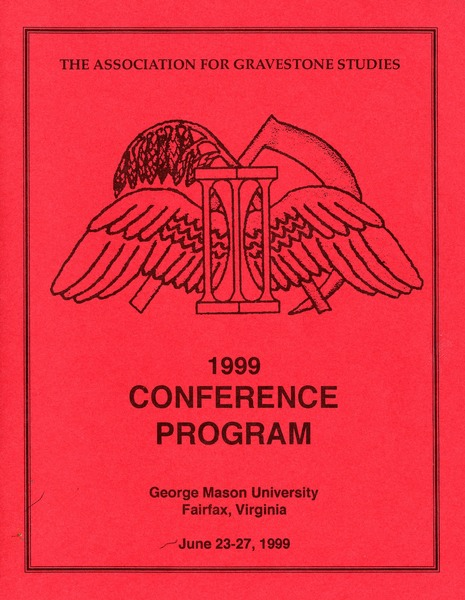 The  Association for Gravestone Studies, 22nd conference and annual meeting: George Mason University, Fairfax, Virginia, June 23-27, 1999: , 1999