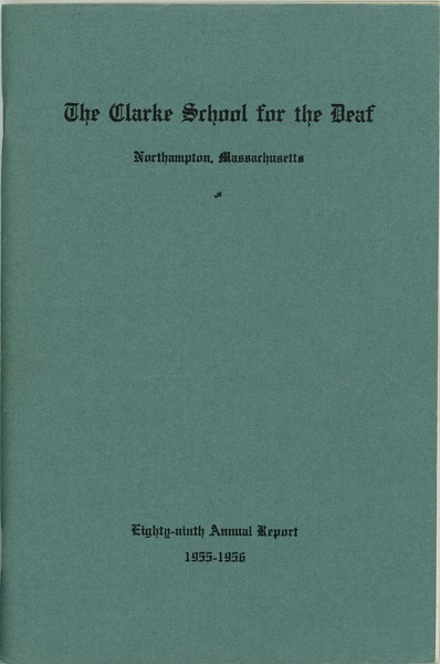 Eighty-Ninth Annual Report of the Clarke School for the Deaf, 1955-1956, 1956