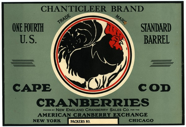 Eatmor Cape Cod Cranberries : Chanticleer Brand: One fourth U.S. standard cranberry barrel crate label: , ca. 1925