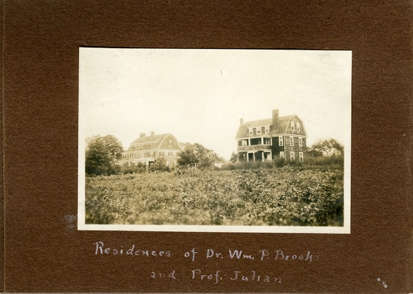 Residences of Dr. Wm. P. Brooks and Prof. Julian, ca. September 2, 1922
