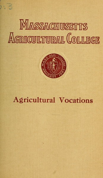Massachusetts Agricultural College: Agricultural vocations, March 1914