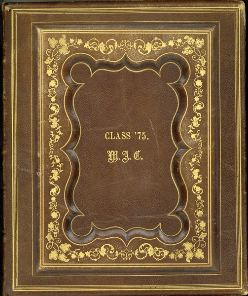 Massachusetts Agricultural College Class of 1875 Photograph Album, ca. 1915